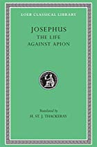 Josephus, I, The Life. Against Apion (Loeb…