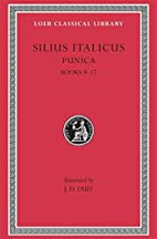 Silius Italicus: Punica, Volume II, Books…