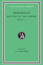 History of the Empire. Books 1-4 by Herodian