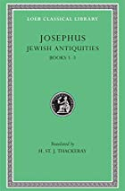 Jewish Antiquities, Books 1-3 by Josephus