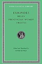 3 Plays: Helen / Orestes / Phoenician Women…