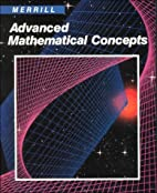 Advanced Mathematical Concepts by Lee E.…