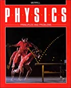 Physics: Principles and Problems by Paul W.…