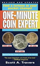 The One-Minute Coin Expert, 4th Edition (One…