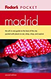Fodor's Travel Publications, Inc. Staff: Madrid : The All-in-One Guide to the Best of the City Packed with Places to Eat, Sleep, Shop, and Explore