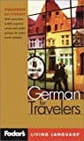 Fodor&#39;s: Fodor&#39;s German for Travelers: Phrasebook Dictionary