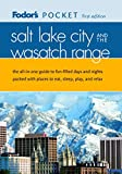 Fodor&#39;s: Fodor&#39;s Salt Lake City and the Wasatch Range