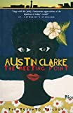 Clarke, Austin: The Meeting Point