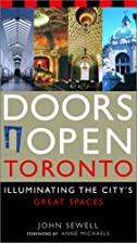 Doors Open Toronto: Illuminating the City's…