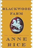 Blackwood Farm: The Vampire Chronicles by…
