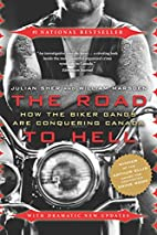 The Road to Hell: How the Biker Gangs are…