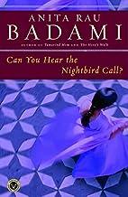 Can You Hear the Nightbird Call? by Anita…