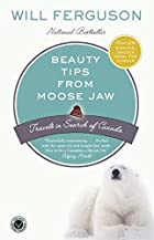 Beauty Tips from Moose Jaw: Travels in…