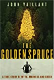 Vaillant, John: Golden Spruce