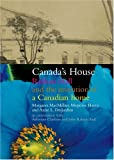 Harris, Marjorie: Canada's House: Reflecting Our Place in the Twenty-First Century