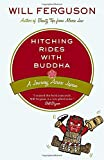 Ferguson, Will: Hitching Rides with Buddha: Travels in Search of Japan