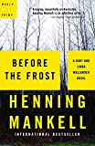 Mankell, Henning: Before the Frost