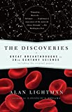 Lightman, Alan: The Discoveries: Great Breakthroughs in 20th-Century Science