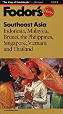 Fodor's Southeast Asia by Fodor's