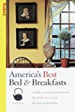 Fodor&#39;s Travel Publications, Inc. Staff: America&#39;s Best Bed and Breakfasts