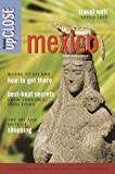 Fodor's Travel Publications, Inc. Staff: Mexico : The Guide That Gets You to the Heart and Soul of the Country