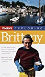 Fisher, Robert: Exploring Britanny