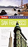 Sinclair, Mick: Fodor's Exploring San Francisco