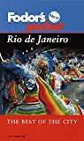 Fodor's Travel Publications, Inc. Staff: Rio de Janeiro : The Best of the City