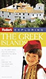 Franquet, Sylvie: Fodor's Exploring the Greek Islands