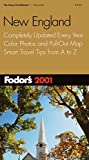 Fodor's: Fodor's New England 2001: Completely Updated Every Year, Color Photos and Pull-Out Map, Smart Travel Tips from A to Z (Fodor's Gold Guides)
