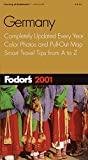 Fodor's: Fodor's Germany 2001: Completely Updated Every Year, Color Photos and Pull-Out Map, Smart Travel Tips from A to Z (Fodor's Gold Guides)