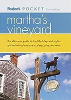 Fodor's Pocket Martha's Vineyard by…