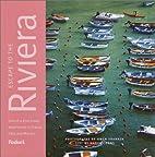 Fodor's Escape to the Riviera, 1st…