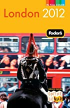 Fodor's London 2012 (Full-color Travel…