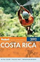 Fodor's Costa Rica 2012 (Full-color…