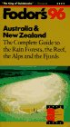 Wolf, Stephen: Fodor's 96: Australia & New Zealand/the Complete Guide to the Rain Forests, the Reef, the Alps and the Fjords