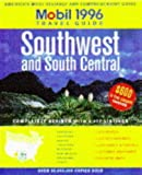 [???]: Mobil Travel Guide 1996: Southwest and South Central  Arkansas, Colorado, Kansas, Louisiana, Missouri, New Mexico, Oklahoma, Texas