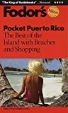 Haberfeld, Caroline: Fodor's Pocket Puerto Rico: The Best of the Island With Beaches and Shopping