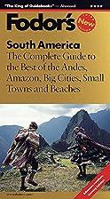 Fodor's South America by Fodor's