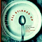 All Stirred Up: The Best Recipes from the…