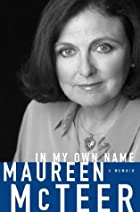 In My Own Name: A Memoir by Maureen Anne…