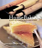 Jeffrey Alford: HomeBaking: The Artful Mix of Flour and Tradition Around the World