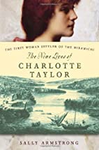 the nine lives of charlotte taylor The nine lives of charlotte taylor by sally armstrong - fictiondb cover art,  synopsis, sequels, reviews, awards, publishing history, genres, and time period.