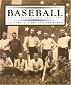 Baseball: An Illustrated History by Geoffrey…
