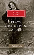 Plays, Prose Writings and Poems (Everyman's…