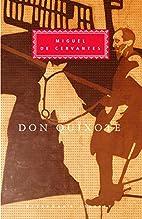 Don Quixote (Everyman's Library) by Miguel…