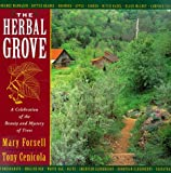 Forsell, Mary: The Herbal Grove: A Celebration of the Beauty and Mystery of Trees
