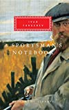 Turgenev, Ivan Sergeevich: A Sportsman&#39;s Notebook