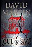 Martin, David: Cul-de-Sac : A Novel
