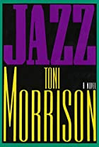 Jazz: A Novel by Toni Morrison